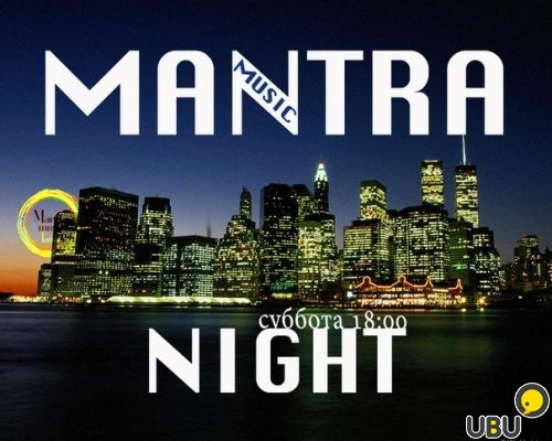 Mantra Music Night фото 1